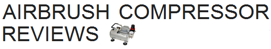 Airbrush Compressor Reviews